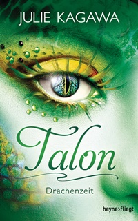 [Rezension] Talon – Drachenzeit von Julie Kagawa