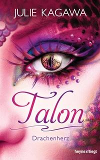 [Rezension] Talon Band 2 – Drachenherz  von Julie Kagawa