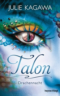 [Rezension] Talon Band 3 – Drachennacht von Julie Kagawa