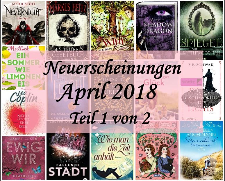 [Neuerscheinungen] April 2018 – Teil 1 von 2 – Carlsen-, cbj-, cbt-,dtv-,Fischer-,Knaur-, & Oetingerverlag