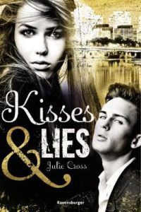 Julie Cross kisses and lies