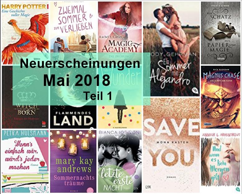 [Neuerscheinungen] Mai 2018 – Teil 1 – cbt-, cbj-, Bastei Lübbe-, Carlsen-, & Fischerverlag