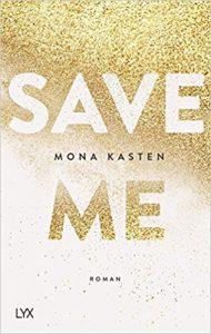 Save Me Mona Kasten LYX