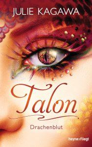 Talon - Drachenblut von Julie Kagawa