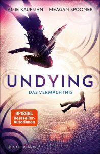Undying - Das Vermächtnis von Meghan Spooner und Amie Kaufman