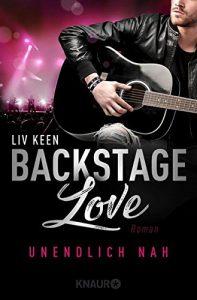 Backstage Love - Unendlich Nah Liv Keen