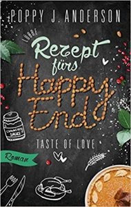Rezept fürs Happy End Poppy J Anderson