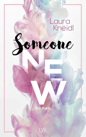 Someone New von Laura Kneidl