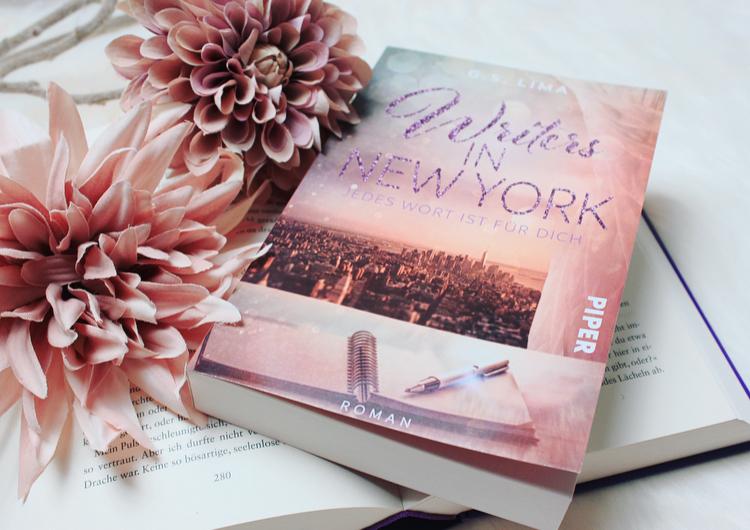 Rezension – Writers in New York – Jedes Wort ist für Dich von G. S. Lima