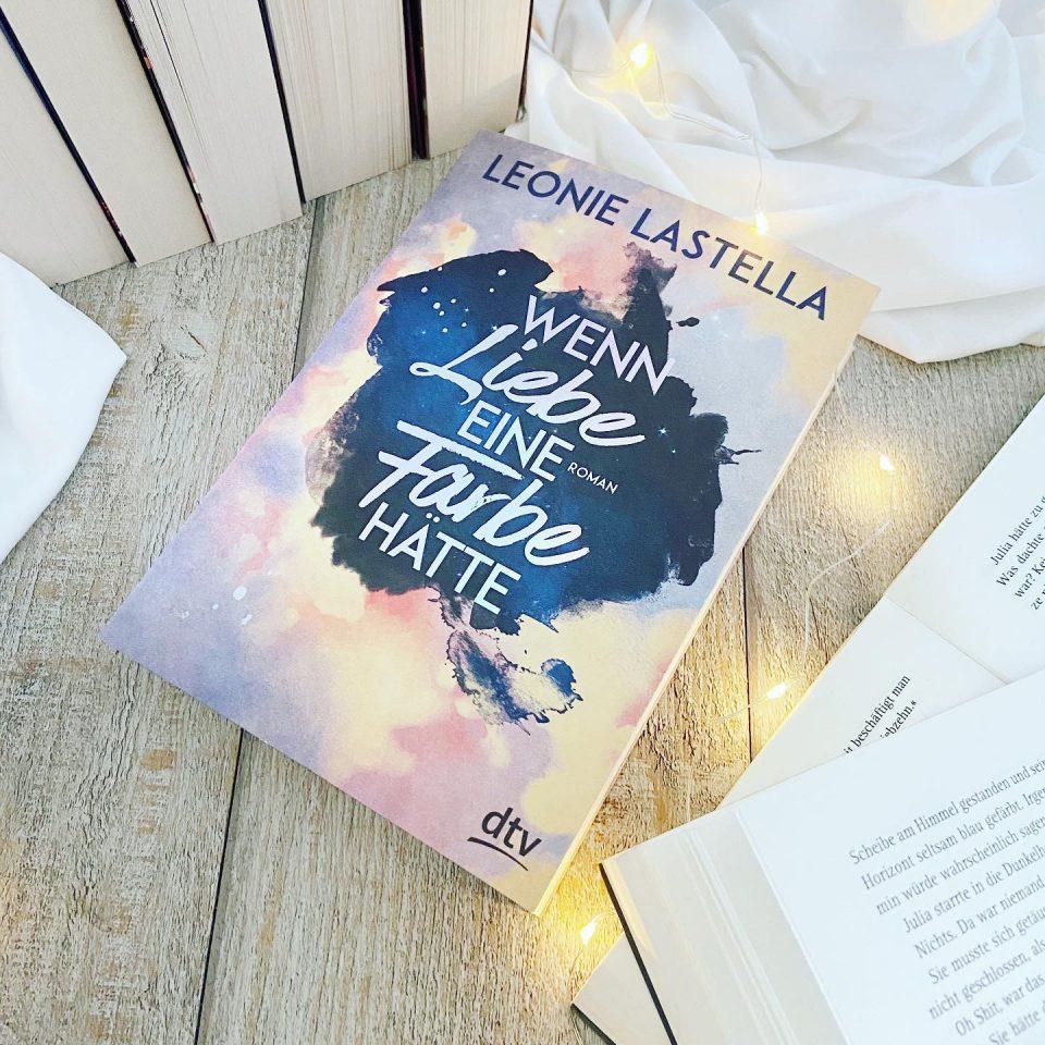 Rezension – Wenn Liebe eine Farbe hätte von Leonie Lastella