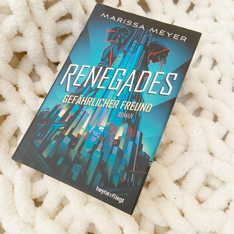 Rezension – Renegades: Gefährlicher Freund von Marissa Meyer